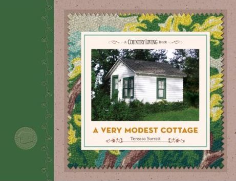a very modest cottage // tereasa surratt   simple pretty