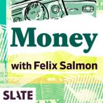 slate money podcast | simple pretty